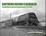 Southern Region Flashback: The South Western Main Line Through Hampshire in the 1950's