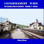 Impermanent Ways - the Closed Lines of Britain