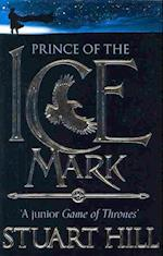 The Prince of the Icemark af Stuart Hill