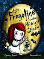 Fragoline and the Midnight Dream