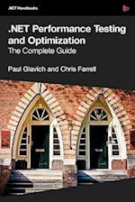 .Net Performance Testing and Optimization - The Complete Guide