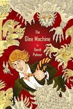 The Glee Machine af Dandi Palmer