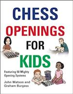 Chess Openings for Kids af Graham Burgess, John Watson