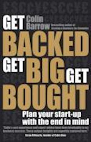 Get Backed, Get Big, Get Bought