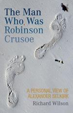 Man Who Was Robinson Crusoe