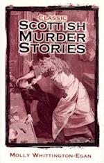 Classic Scottish Murder Stories