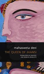 The Queen of Jhansi af Mahasweta Devi