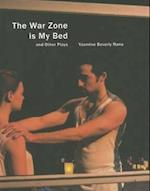 The War Zone is My Bed and Other Plays (In Performance)