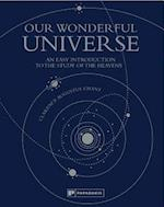 Our Wonderful Universe