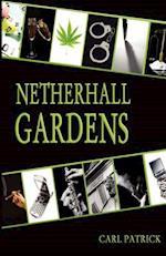 Netherhall Gardens (Netherhall Gardens Series, nr. 1)