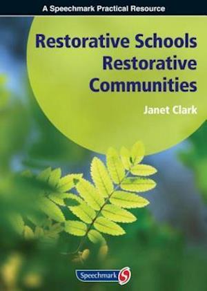 Restorative Schools, Restorative Communities