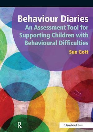 Gott, S: Behaviour Diaries: An Assessment Tool for Supportin