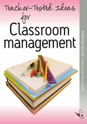 Teacher-tested Ideas for Classroom Management