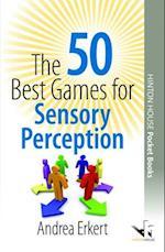 The 50 Best Games for Sensory Perception af Andrea Erkert
