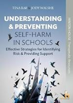 Understanding and Preventing Self-Harm in Schools