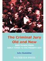 Criminal Jury Old and New