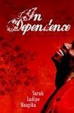 In Dependence af Sarah Ladipo Manyika, Sarah Manyika, Sarah Ladipo Mayika