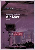Aeronautical Knowledge - Air Law