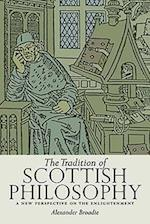 The Tradition of Scottish Philosophy