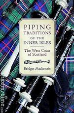 Piping Traditions of the Inner Isles of the West Coast of Scotland