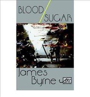 Bog, paperback Blood / Sugar af James Byrne