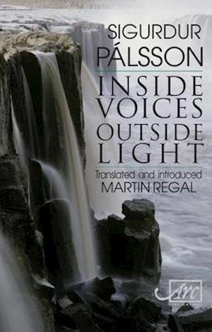 Bog, hardback Inside Voices, Outside Light af Sigurdur Palsson