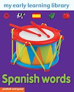 Spanish Words (My Early Learning Library)