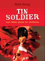 TIN SOLDIER AND OTHER PLAYS