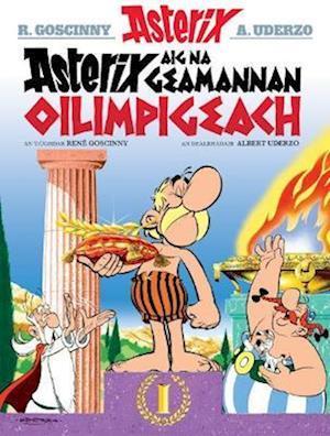 Asterix Aig Na Geamannan Oilimpigeach (Asterix in Gaelic)