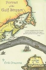 A Portrait of the Gulf Stream (Armchair Traveller)