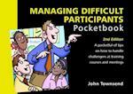 Managing Difficult Participants
