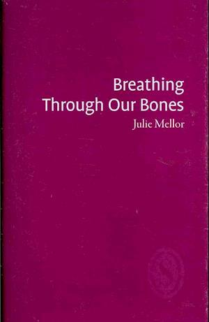 Breathing Through Our Bones
