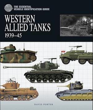 Bog, hardback Western Allied Tanks 1939-45 af David Porter