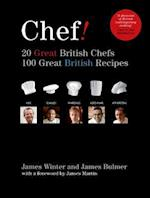 Chef! 20 Great British Chefs, 100 Great British Recipes