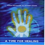 Guided Meditations - A Time For Healing