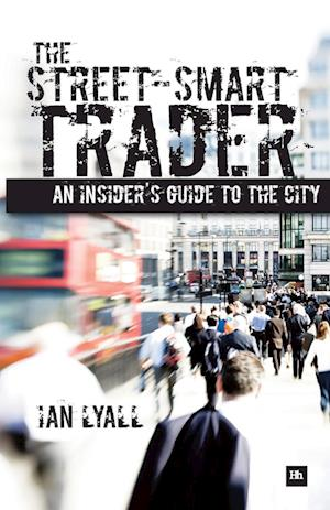 The Street-Smart Trader