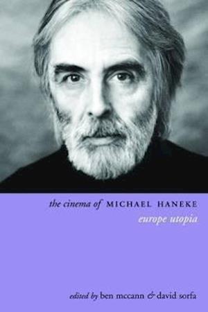 The Cinema of Michael Haneke