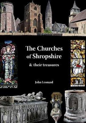 Bog, paperback Churches of Shropshire & Their Treasures af John Leonard