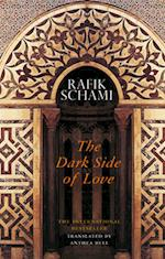 The Dark Side of Love af Rafik Schami