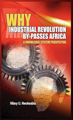 Why Industrial Revolution By-Passes Africa: A Knowledge System Perspective