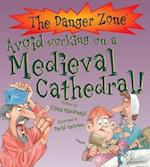 Avoid Working On A Medieval Cathedral! (Danger Zone)