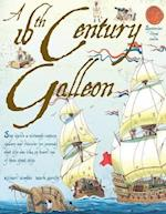 A 16th Century Galleon (Spectacular Visual Guides)