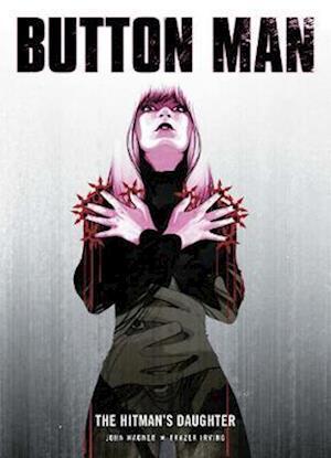 Button Man: The Hitman's Daughter