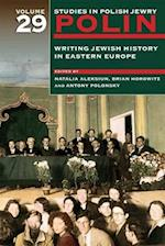 Polin: Studies in Polish Jewry Volume 29 (Polin Studies in Polish Jewry, nr. 29)