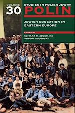 Jewish Education in Eastern Europe (Polin Studies in Polish Jewry)