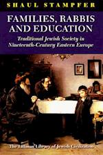 Families, Rabbis, and Education (Littman Library of Jewish Civilization)