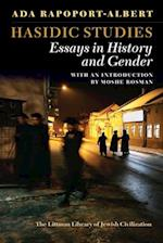 Hasidic Studies (Littman Library of Jewish Civilization)