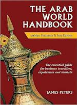 The Arab World Handbook af James Peters