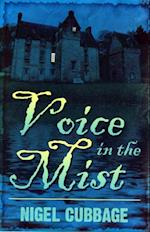 Voice in the Mist