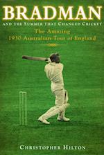Bradman and the Summer That Changed Cricket